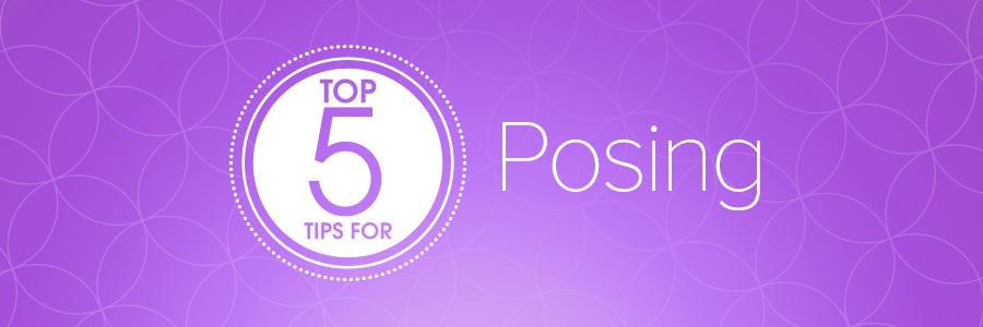 5TipsForPosingBlog_Header