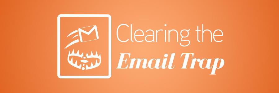 ClearingEmailTrapBlog_Header