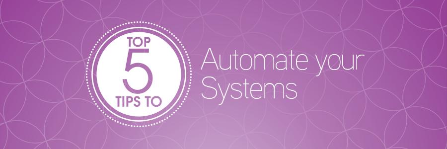 5TipsAutomateSystemsBlog_Header