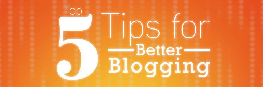 5TipsBetterBlogging_Banner
