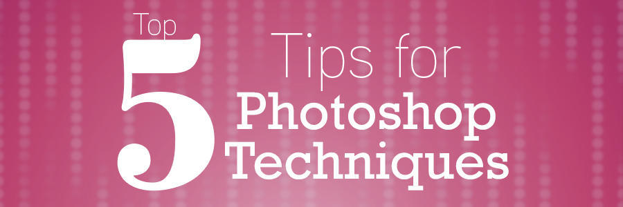 Top5PhotoshopTechniquesBlog_Header