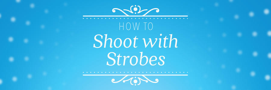 ShootWithStrobesBlog_Header