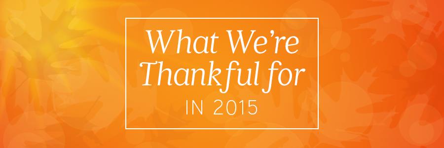 ThankfulFor2015Blog_Header