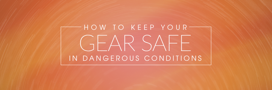 keep photography gear safe in dangerous conditions