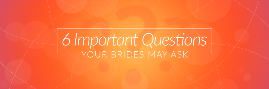 6BrideQuestionsBlog_Header