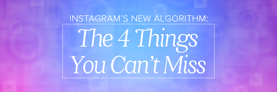 4ThingsInstagramAlgorithmBlog_Header